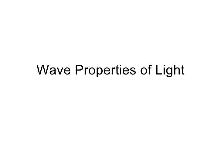 Wave Properties of Light