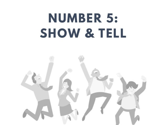 NUMBER 5: SHOW & TELL TECH ADVOCATE GROUP