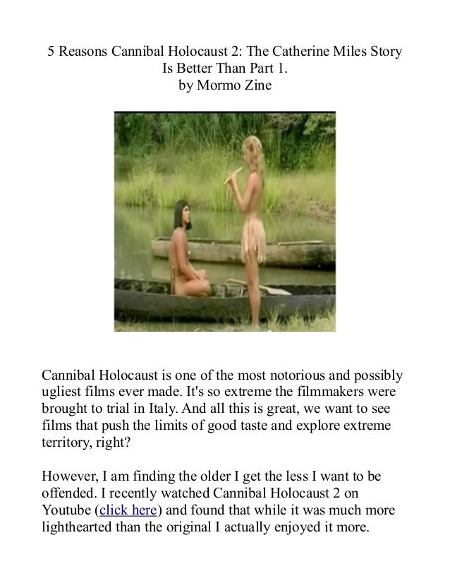 5 ways Cannibal Holocaust 2 is better than Part 1.