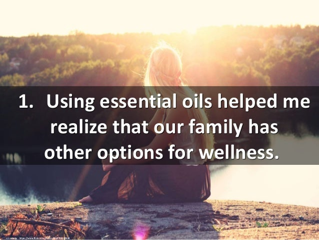5 Ways Essential Oils Have Changed My Life Slide 2