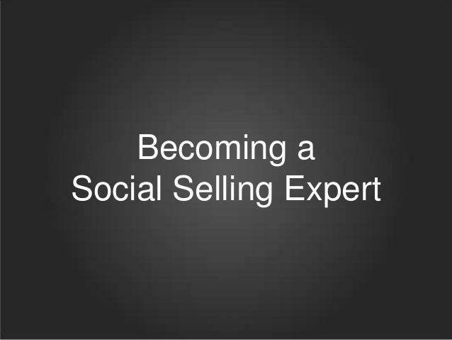 Becoming a Social Selling Expert