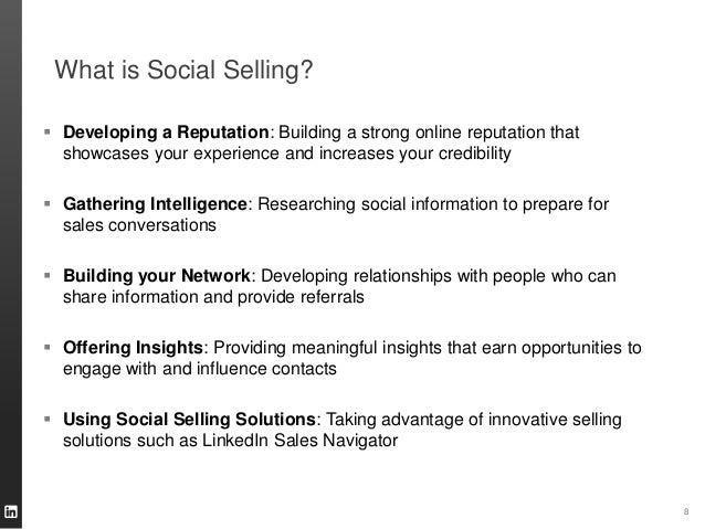 What is Social Selling?  Developing a Reputation: Building a strong online reputation that showcases your experience and ...