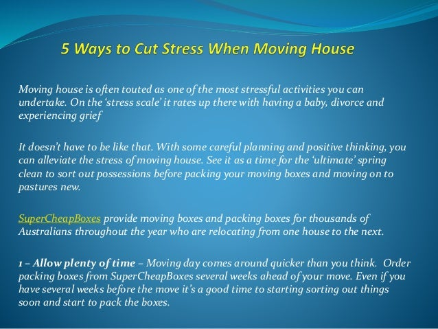 Moving house is often touted as one of the most stressful activities you can undertake. On the 'stress scale' it rates up ...
