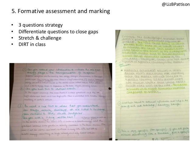 5. Formative assessment and marking • 3 questions strategy • Differentiate questions to close gaps • Stretch & challenge •...