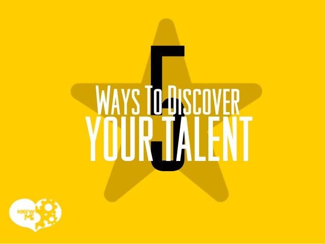 WaysToDiscover yourtalent
