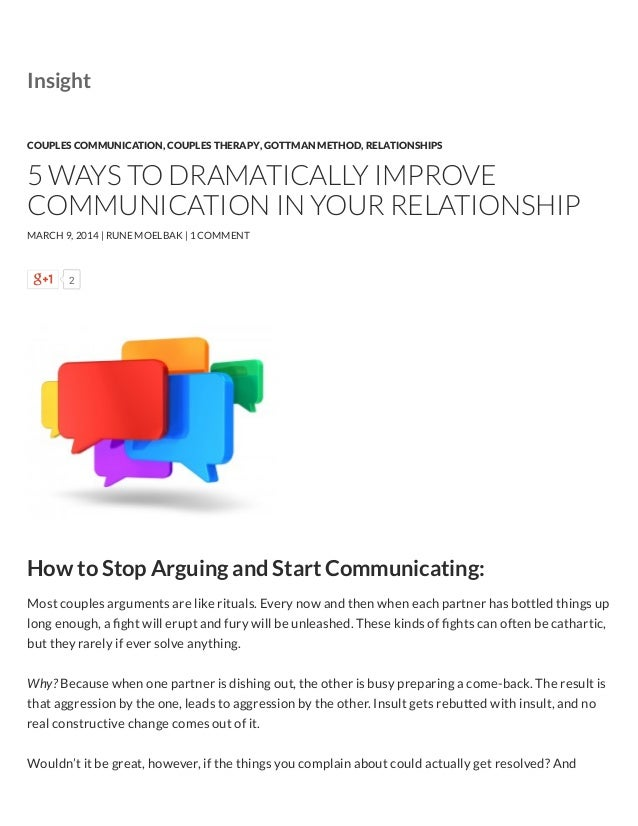 2 How to Stop Arguing and Start Communicating: Most couples arguments are like rituals. Every now and then when each partn...