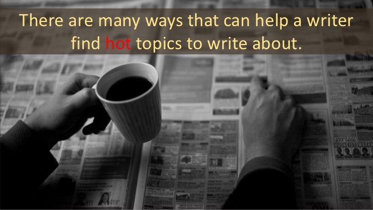 Find topics and write articles daily