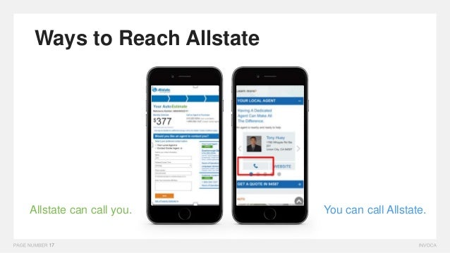 OR Allstate can call you. You can call Allstate. Ways to Reach Allstate