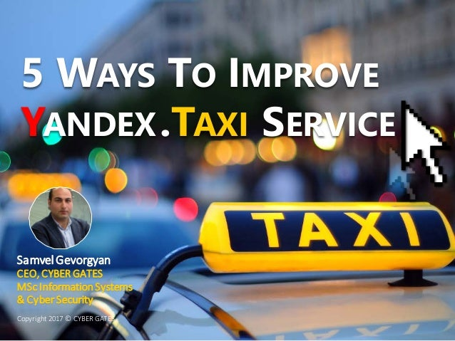 Five Ways to Improve Yandex Taxi Service