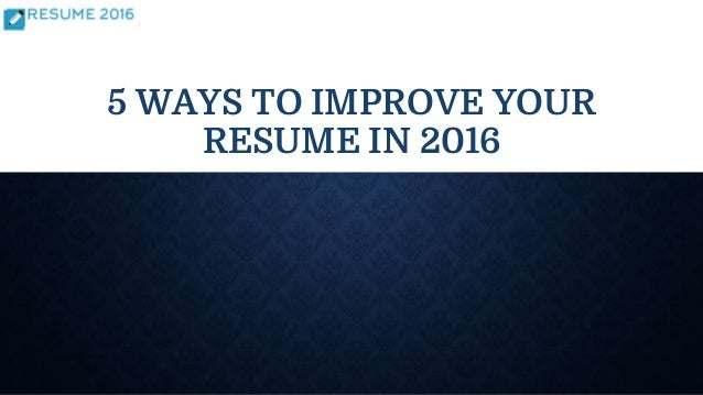 improve your resumes