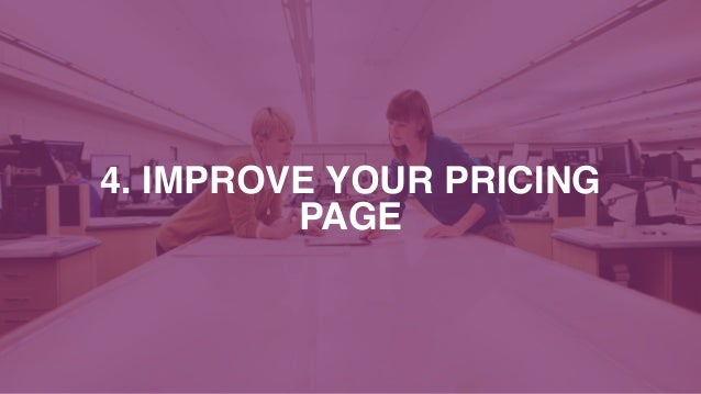 4. IMPROVE YOUR PRICING PAGE