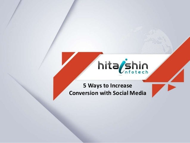 5 Ways to Increase Conversion with Social Media