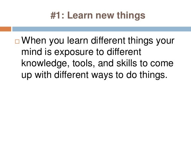 5 ways to increase your creativity Slide 3