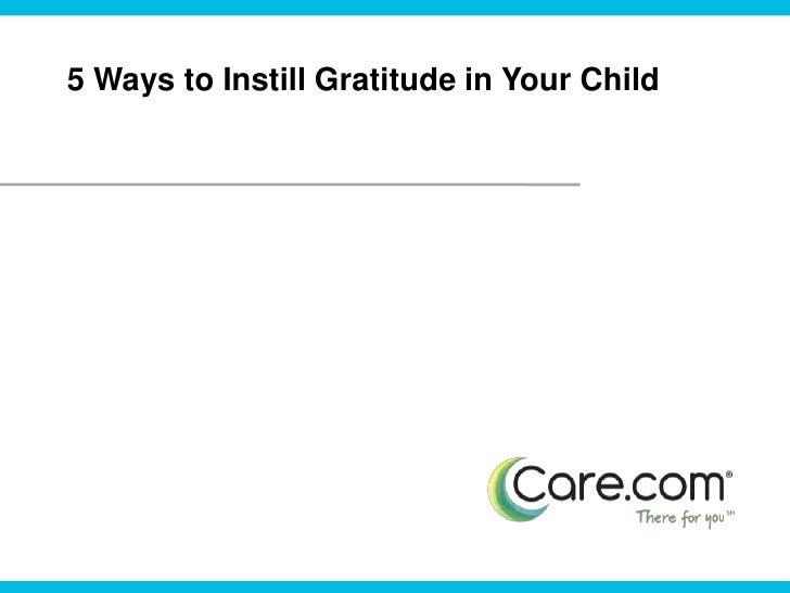 5 Ways to Instill Gratitude in Your Child<br />