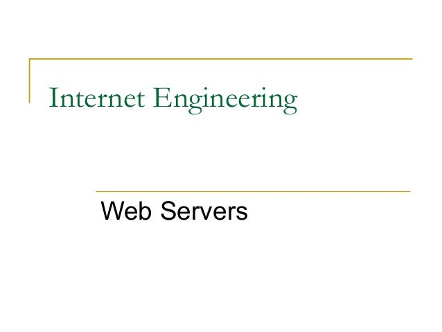 Internet Engineering Web Servers