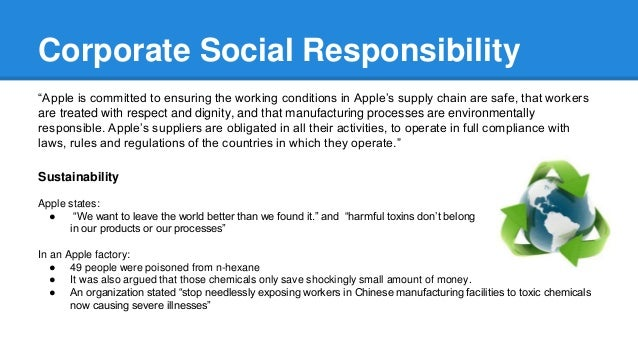apple inc social responsibility projects Apple inc - code of conduct (ethics statement) responsibility apple requires that suppliers to help foster social and economic development.