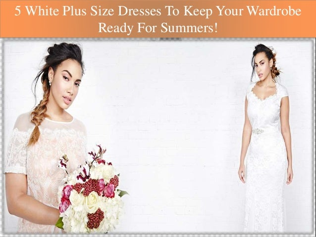 5 White Plus Size Dresses To Keep Your Wardrobe Ready For Summers!
