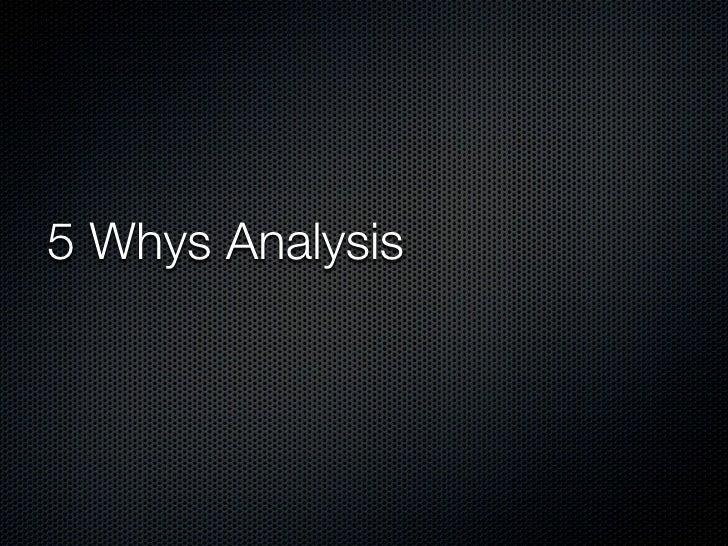 5 Whys Analysis