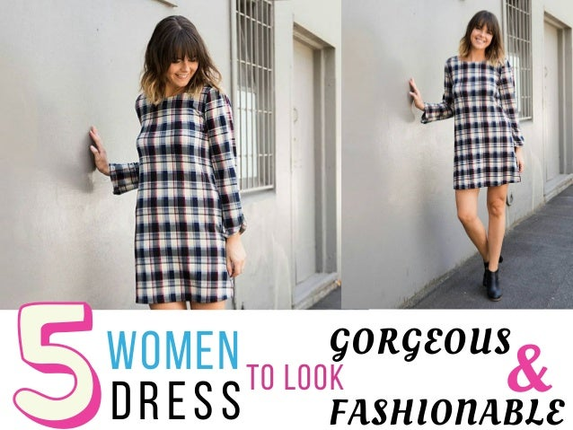 TO LOOK GORGEOUSWOMEN  DRESS &FASHIONABLE