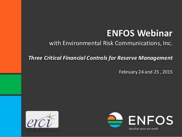 datathat savesourworld ENFOS Webinar with Environmental Risk Communications, Inc. Three Critical Financial Controls for Re...