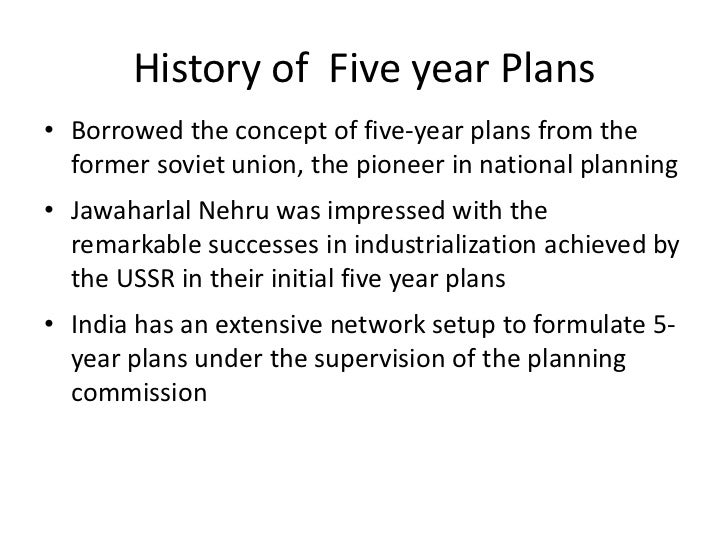 five year plans of india Chapter 7 five year plans 71 introduction : indian planning is an open process much of the controversy and the debates that accompany the preparation of the plans.