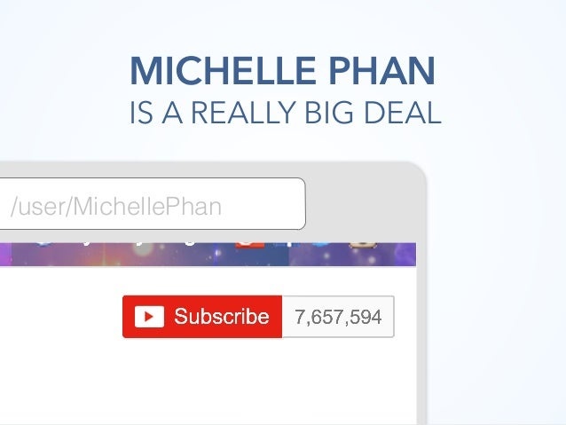 /user/MichellePhan MICHELLE PHAN IS A REALLY BIG DEAL