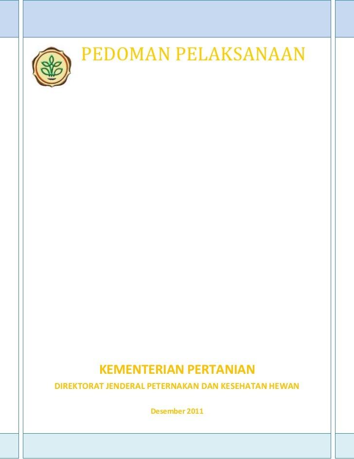PEDOMANPELAKSANAAN         PENGELOLAANAPBNPETERNAKANDAN         KESEHATANHEWANTAHUN2012                  ...