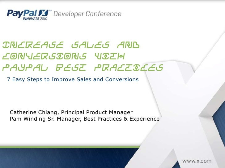 INCREASE CONVERSION AND REDUCE ABANDONMENT WITH PayPal BEST PRACTICES Suchit Dash, Product Marketing Manager