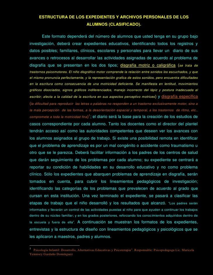 ESTRUCTURA DE LOS EXPEDIENTES Y ARCHIVOS PERSONALES DE LOS                                         ALUMNOS (CLASIFICADO). ...