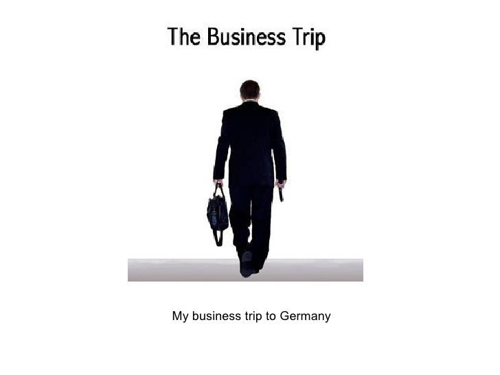 My business trip to Germany