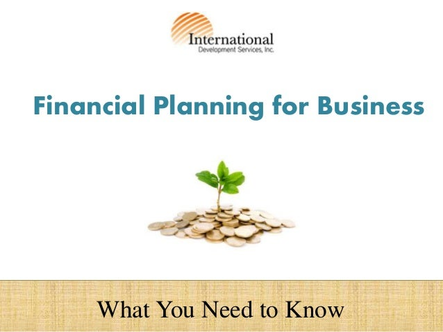 Financial Planning for Business What You Need to Know