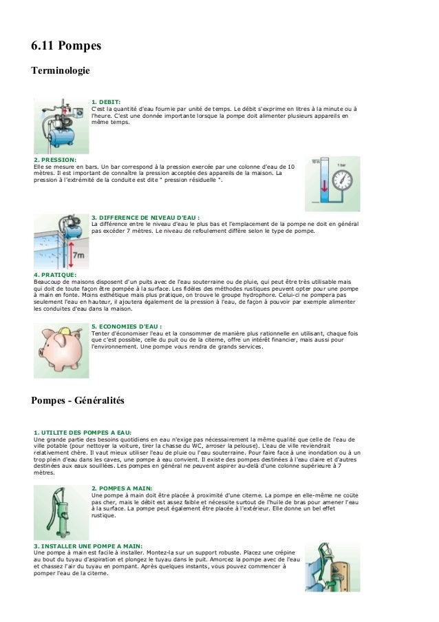6.11 PompesTerminologie                     1. DEBIT:                     Cest la quantité deau fournie par unité de temps...