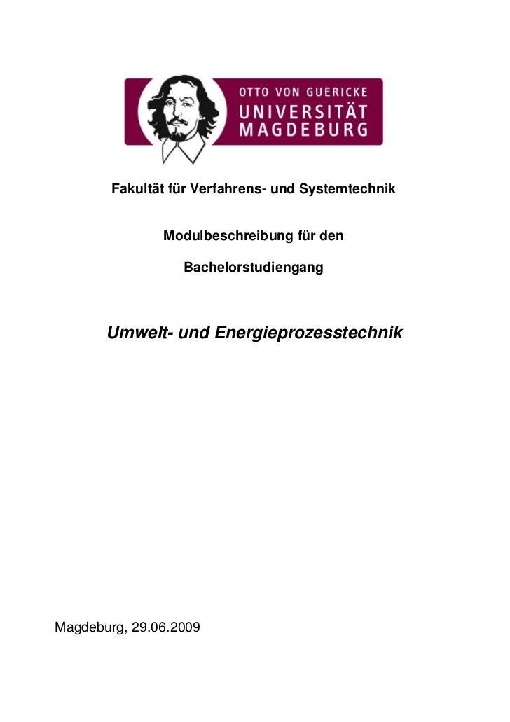 Fakultät für Verfahrens- und Systemtechnik               Modulbeschreibung für den                  Bachelorstudiengang   ...