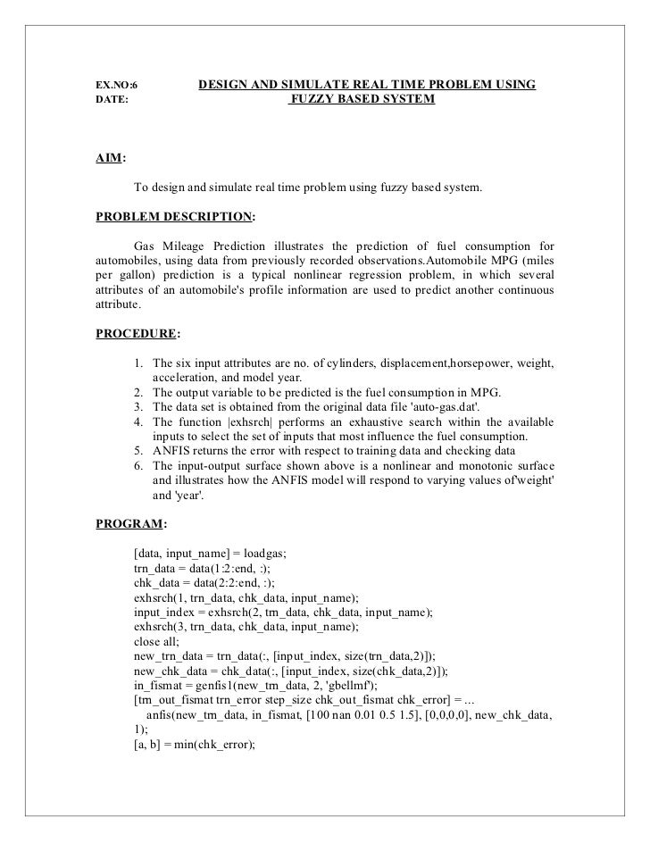 EX.NO:6            DESIGN AND SIMULATE REAL TIME PROBLEM USINGDATE:                          FUZZY BASED SYSTEMAIM:       ...