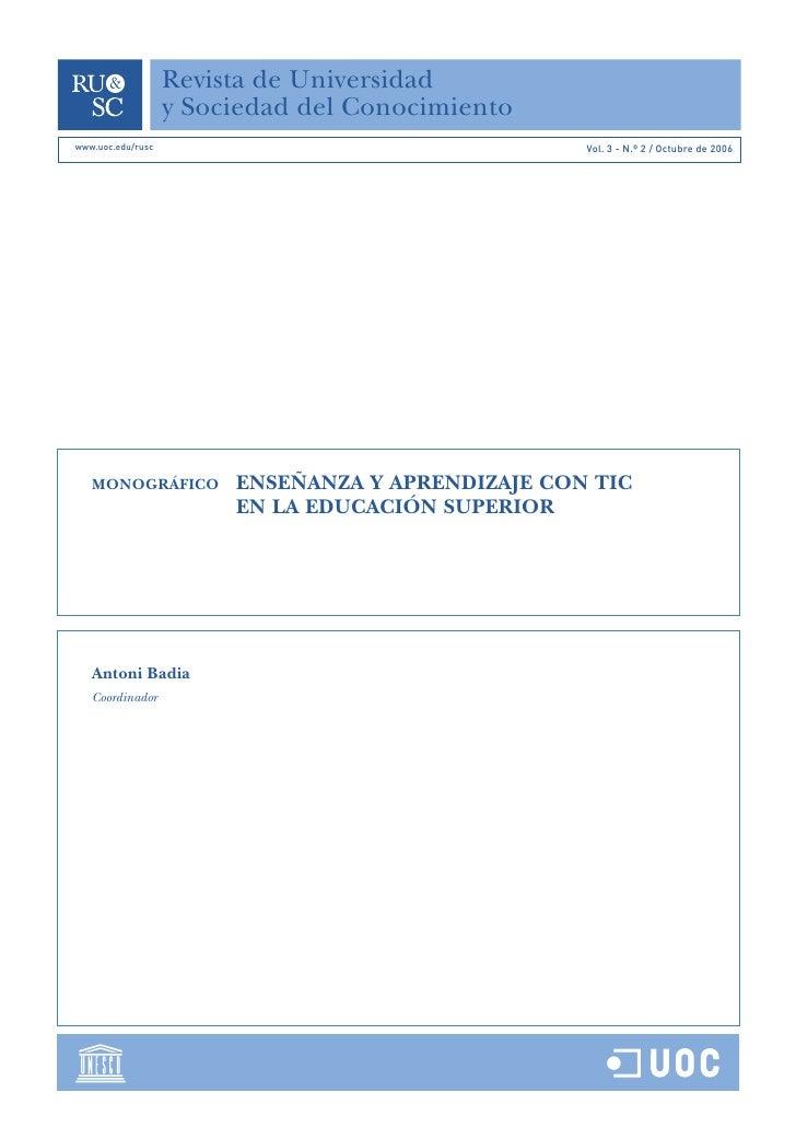 Revista de Universidad                   y Sociedad del Conocimientowww.uoc.edu/rusc                                   Vol...