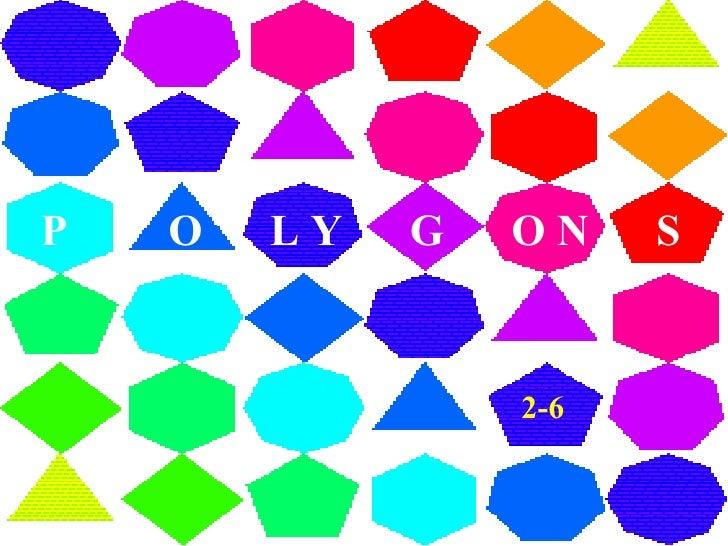 P  O  L Y  G  O N  S 2-6