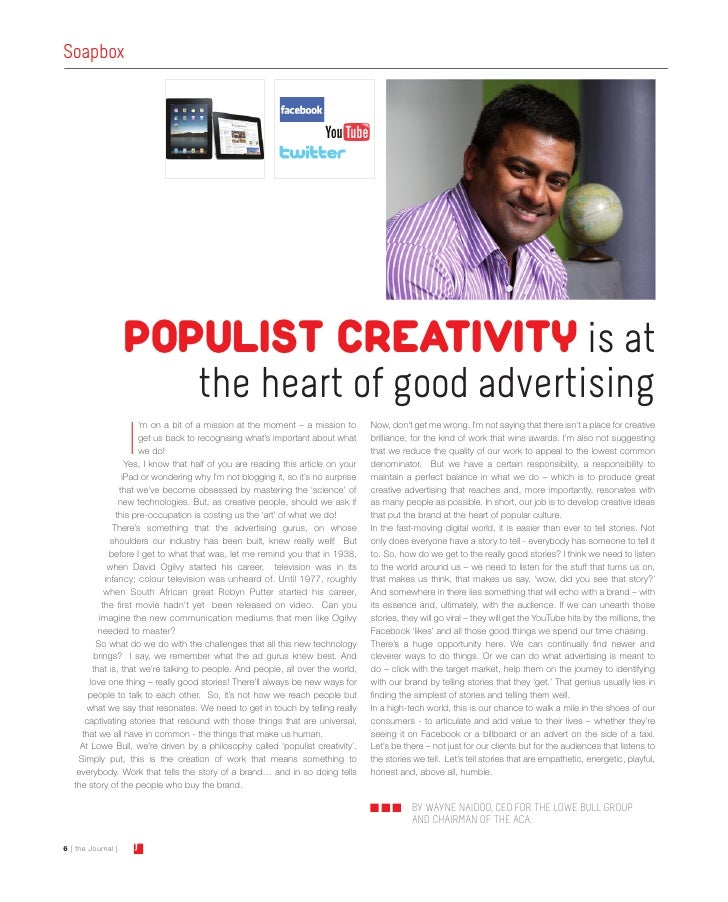Soapbox                    POPULIST CREATIVITY is at                                     the heart of good advertising    ...