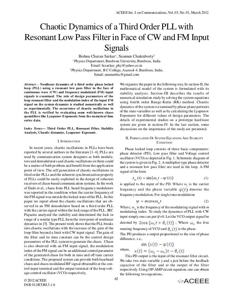 ACEEE Int. J. on Communications, Vol. 03, No. 01, March 2012    Chaotic Dynamics of a Third Order PLL withResonant Low Pas...