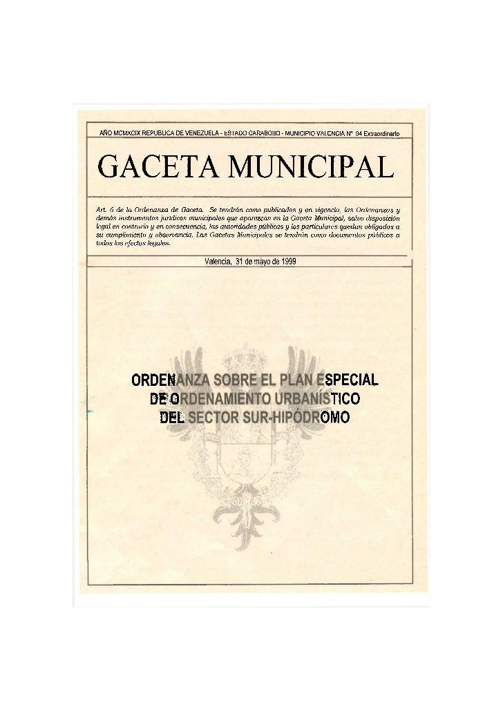 AÑO MCMXCIX REPUBLICA DE VENEZUELA - ESTADO CARABOBO - MUNICIPIO VALENCIA N° 94 ExtraordinarioGACETA MUNICIPALArt. 6 de la...
