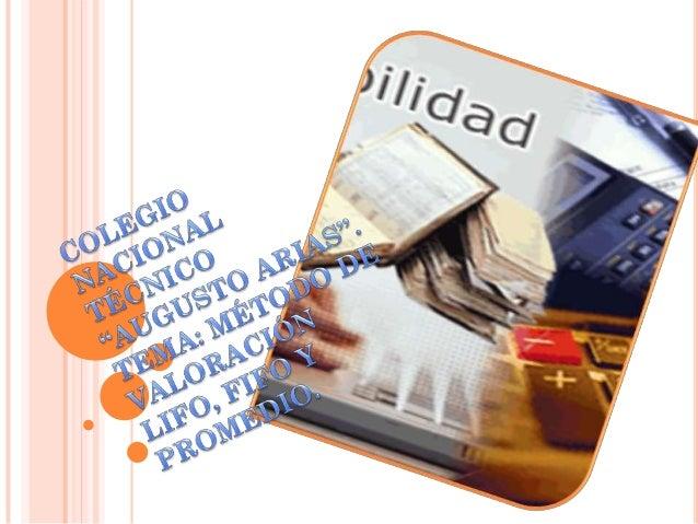 METODO DE VALORAZION: LIFO, FIFO Y PROMEDIOMaterial: Láminas de acero   UNIDAD DE MEDIDA: PlanchasCódigo: 0261            ...