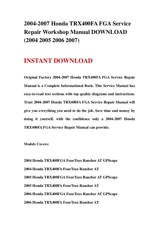 2004 2007 honda trx400fa fga service repair workshop manual download rh slideshare net honda trx400fa service manual pdf 2006 trx400fa service manual pdf