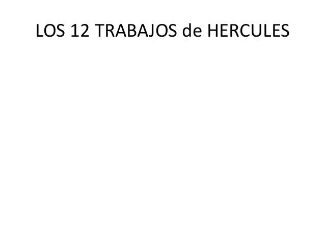 LOS 12 TRABAJOS de HERCULES