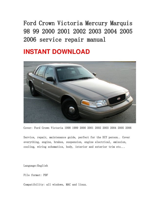 ford crown victoria mercury marquis 98 99 2000 2001 2002 2003 2004 20 rh slideshare net Ford Crown Victoria Police Car Ford Crown Victoria Interior