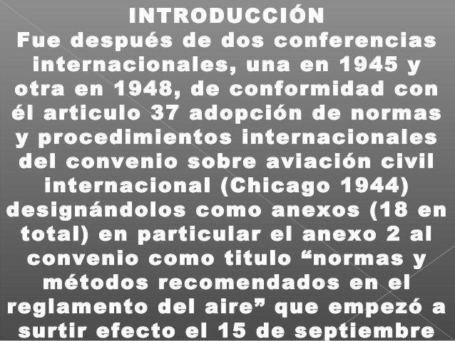 INTRODUCCIÓN Fue después de dos conferencias internacionales, una en 1945 y otra en 1948, de conformidad con él articulo 3...