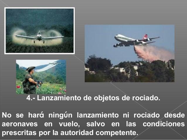 2.- Aproximación de frente cuando dos aeronaves se aproximen de frente, o casi de frente, y haya peligro de colisión. amba...
