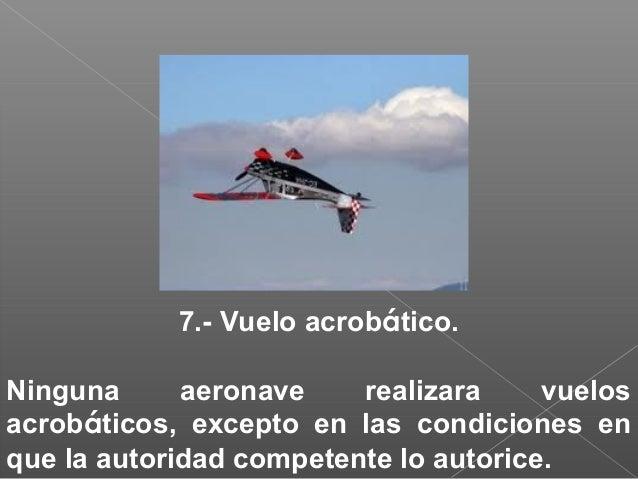 b)-Los dirigibles cederán el paso a los planeadores y globos c)-Los planeadores cederán el paso a los globos d)-Las aerona...