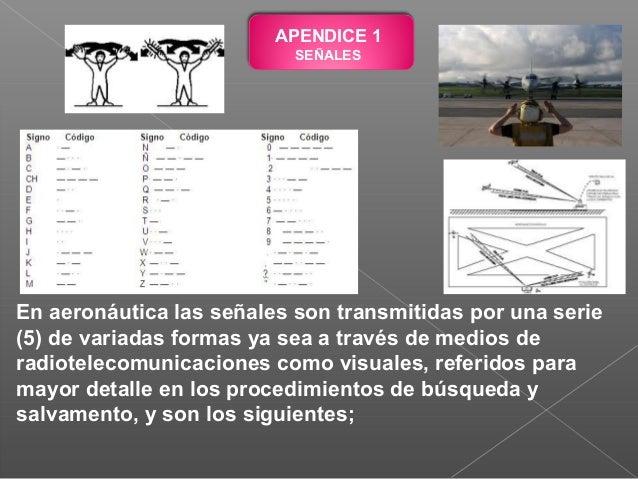 5.- SEÑALES PARA MANIOBRAR EN TIERRA Estas señales se han ideado para que las haga el señalero, con sus manos, con un par ...