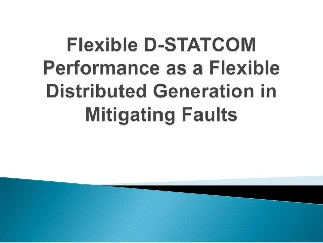 thesis report on statcom Educational modeling for fault analysis of power systems with statcom controllers using simulink a thesis submitted to the graduate faculty of the.