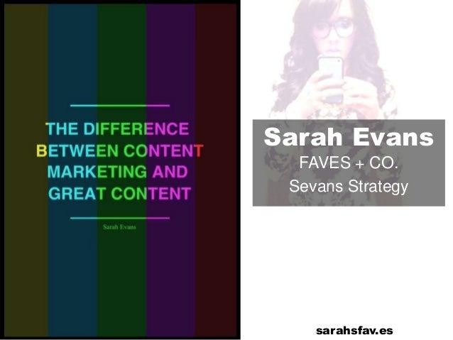 Sarah Evans FAVES + CO. Sevans Strategy sarahsfav.es