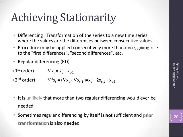 Achieving Stationarity • Differencing : Transformation of the series to a new time series where the values are the differe...